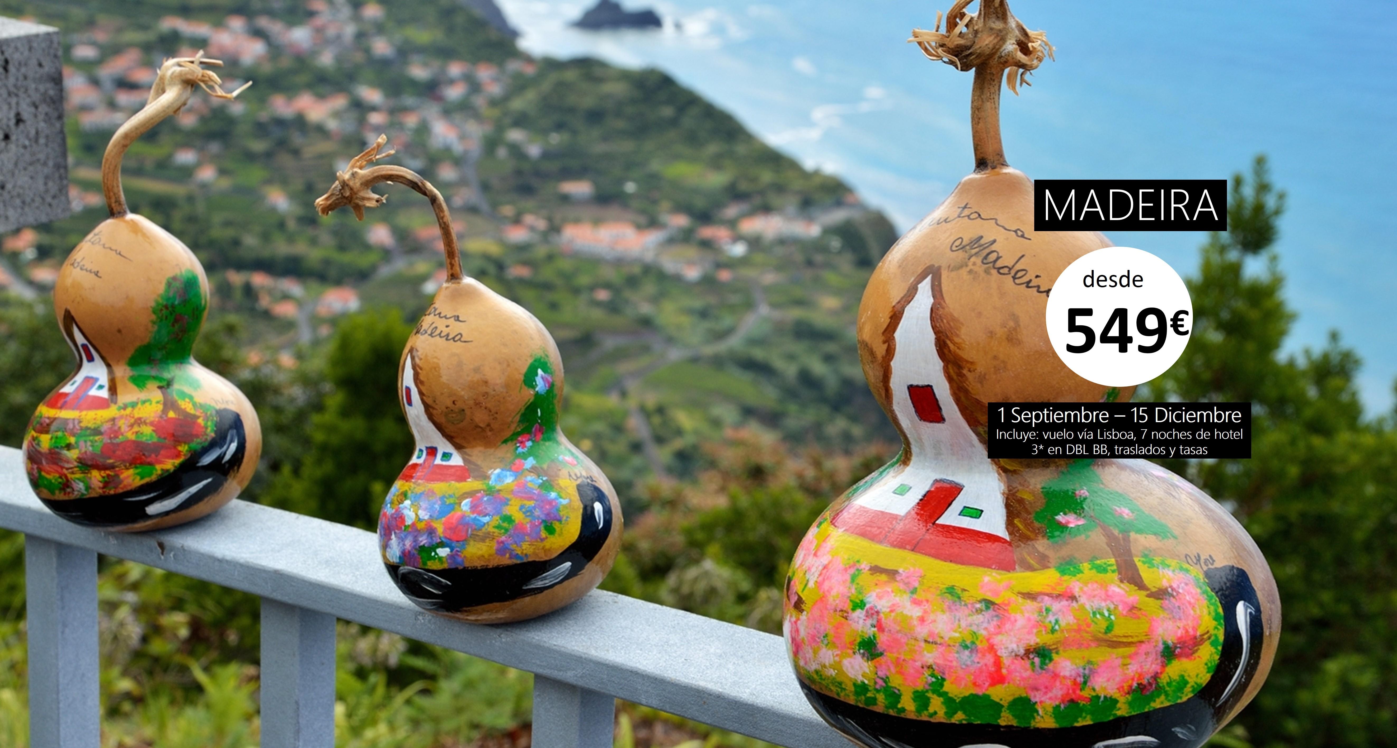 Madeira - Septiembre - Diciembre