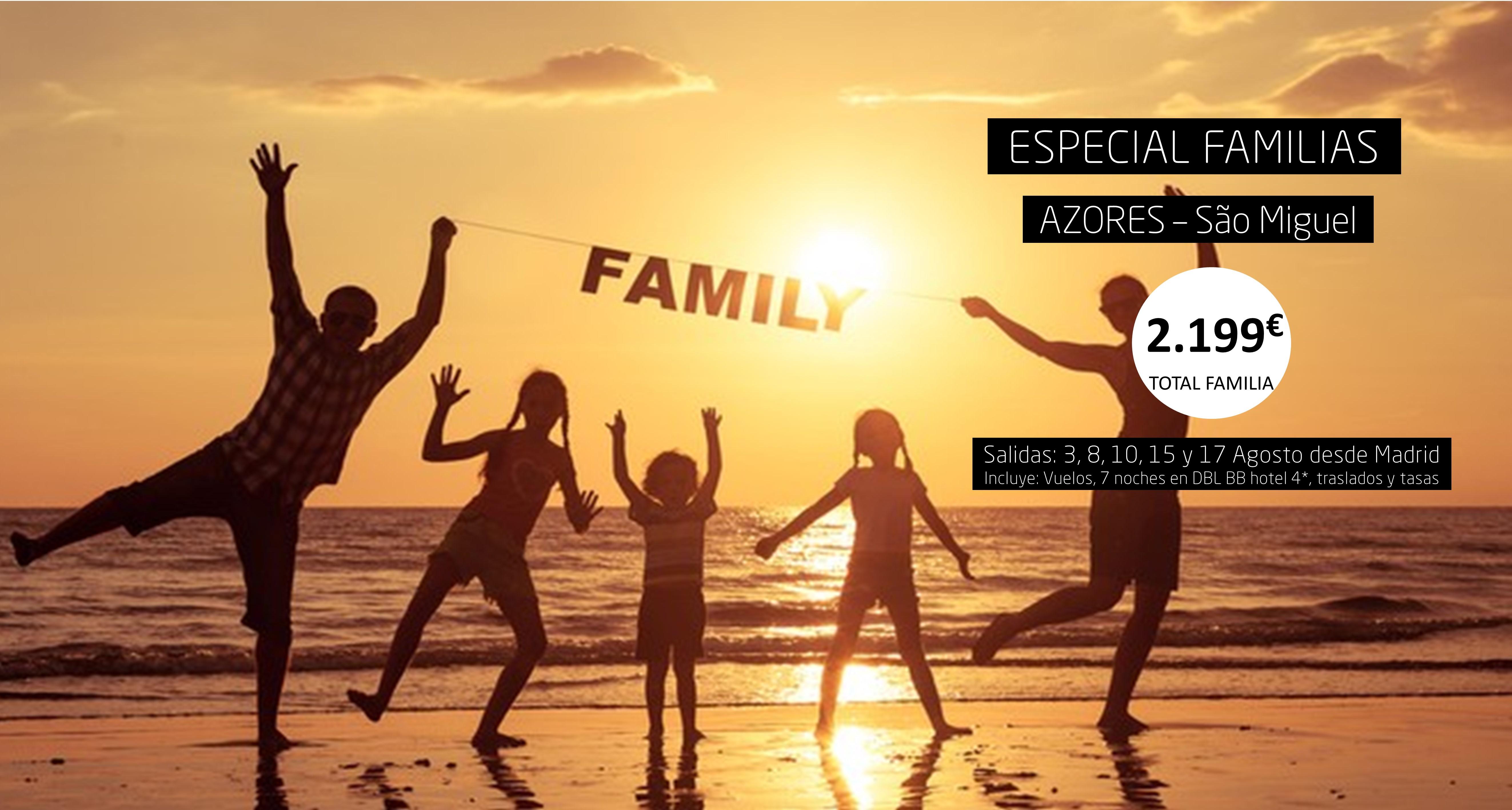ESPECIAL FAMILIAS SAO MIGUEL