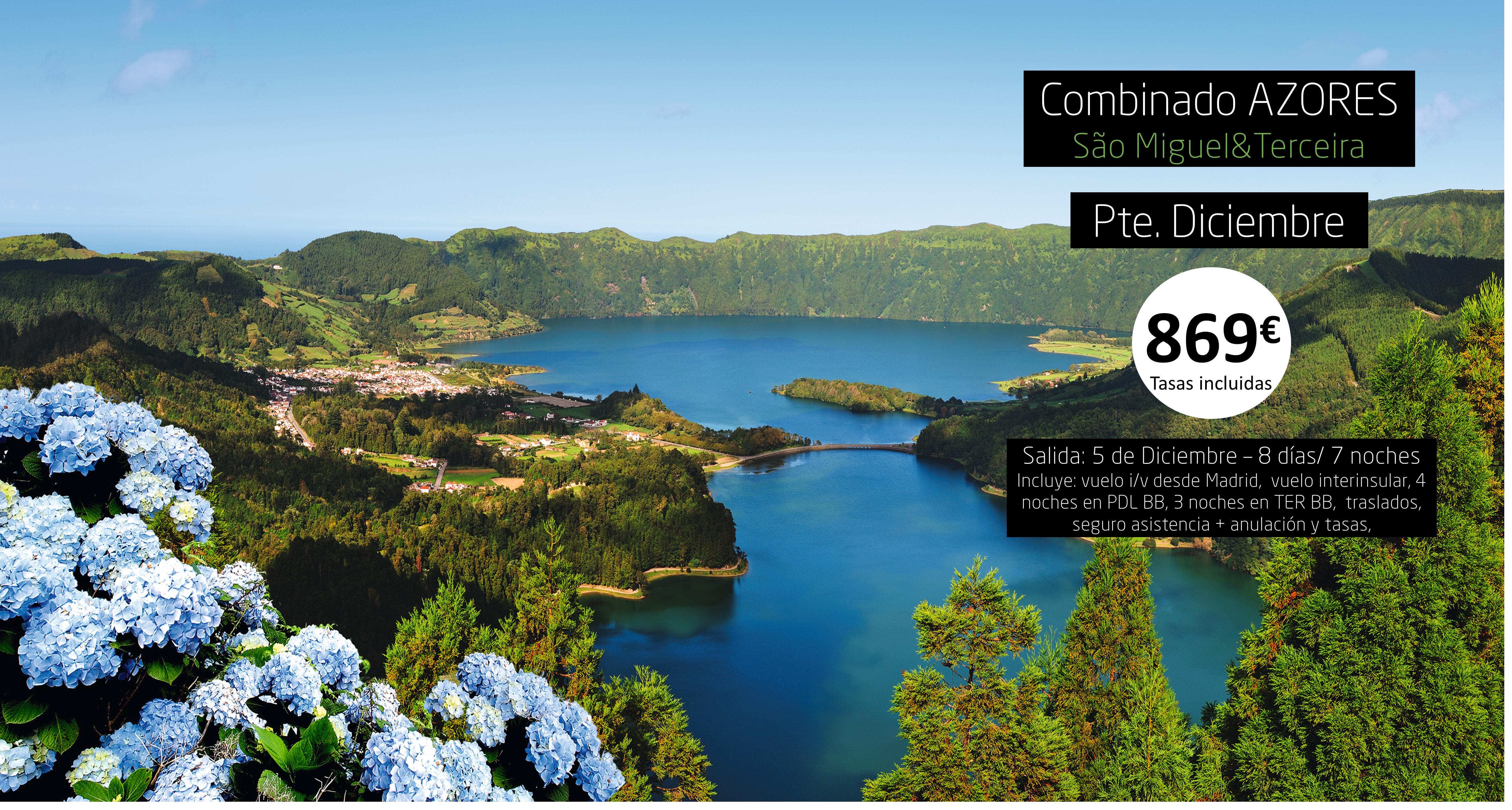 Combinado 2 islas Azores- Pte Diciembre